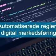 automatiserede regler i digital markedsføring coverfoto