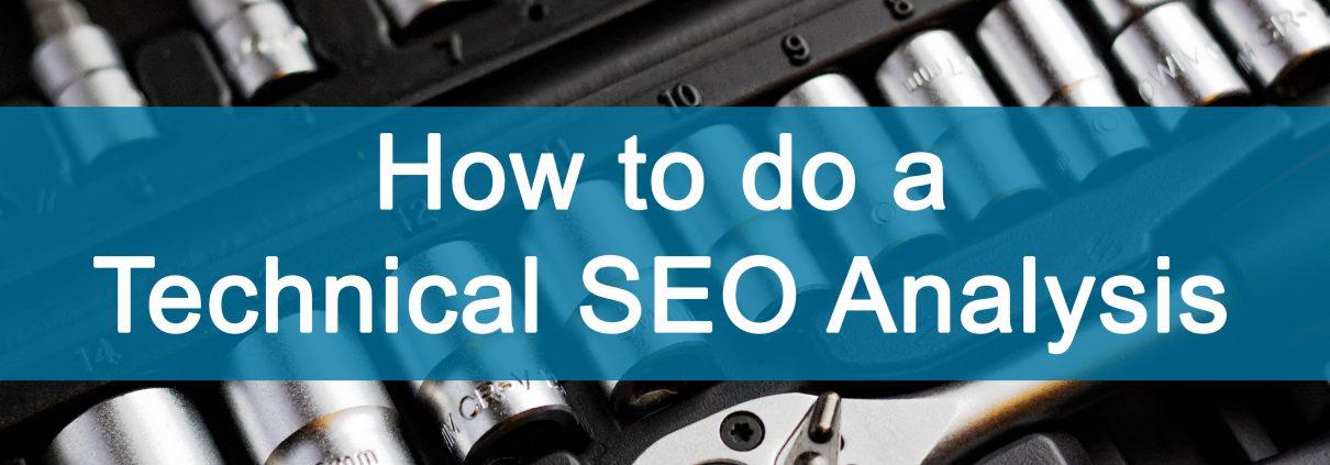 how to do a technical seo analysis